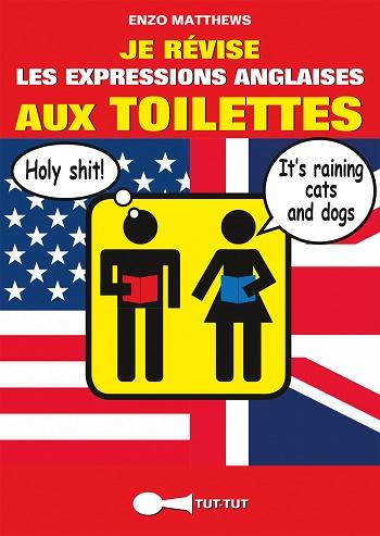 Je Révise les expressions anglaises aux toilettes_jevouschouchoute_jvc