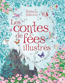 contes-de-fees-illustres-usborne-jevouschouchoute-jvc