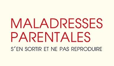 MaladressesParentales_jvc_jevouschouchoute_une