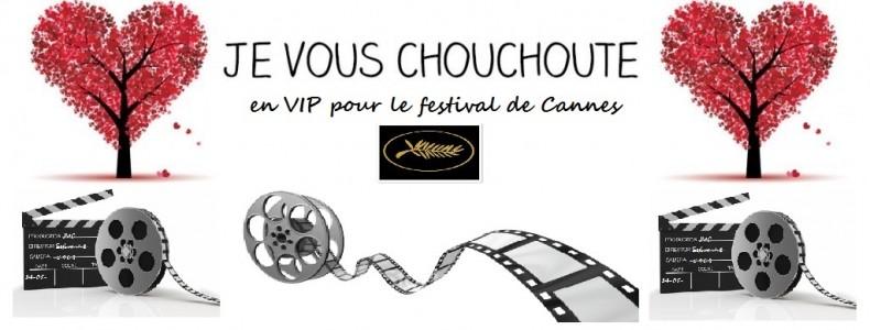 Je Vous Chouchoute à Cannes 2015