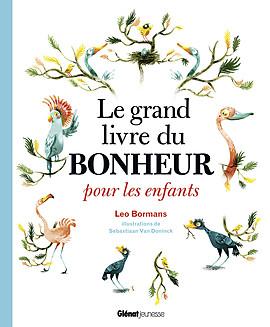 501 LE GRAND LIVRE DU BONHEUR POUR LES ENFANTS[BD].indd